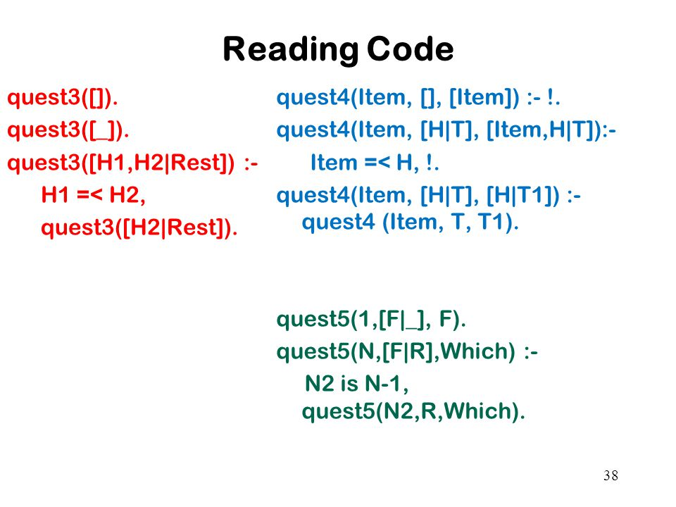 Reading Code quest3([]). quest3([_]). quest3([H1,H2|Rest]) :- H1 =< H2, quest3([H2|Rest]).